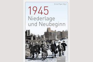 """Cover """"1945 Niederlage und Neubeginn"""""""