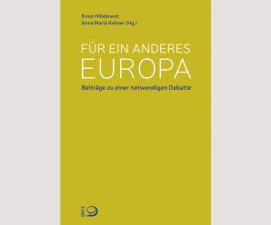 Für ein anderes Europa: Linke Diskussionsbeiträge für eine fortschrittliche Vision (2014)