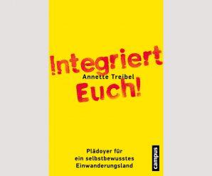 """""""Deutschland findet sich neu"""": Annette Treibels Plädoyer für ein selbstbewusstes Einwanderungsland"""