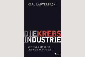 """Cover """"Die Krebsindustrie"""""""