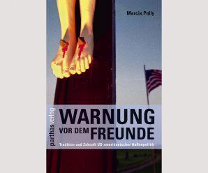 Der ständige Kampf Gut gegen Böse: Tradition und Zukunft der US-Außenpolitik (2008)