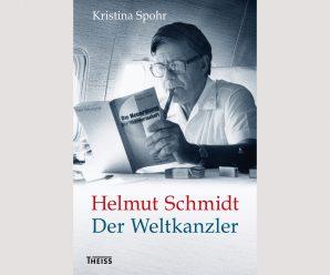 Weltkanzler im Einsatz: Kristina Spohrs Blick auf Helmut Schmidt