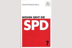 """Cover """"Wohin geht die SPD?"""""""