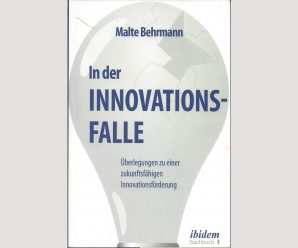 In der Innovationsfalle?