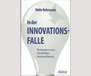 In der Innovationsfalle?